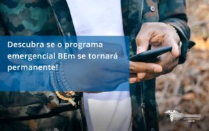 Descubra Se O Programa Emergencial Bem Se Tornará Permanente! Rm Assessoria - Contabilidade na Lapa - SP | RM Assessoria