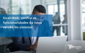 Confira As Funcionalidades Da Nova Versão Do Sistema Rm Assessoria - Contabilidade na Lapa - SP | RM Assessoria